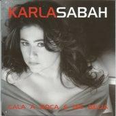 Cala a Boca e Me Beija by Karla Sabah