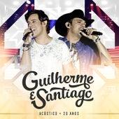 Acústico 20 anos von Guilherme e Santiago