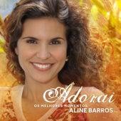 Adorai (Os Melhores Momentos) by Aline Barros