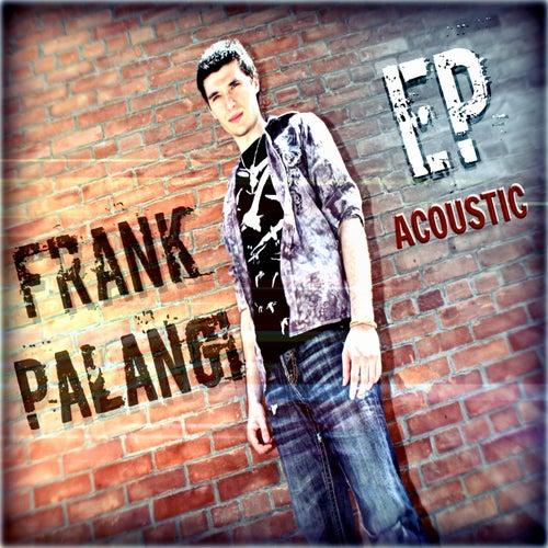 Frank Palangi EP (Acoustic Version) by Frank Palangi