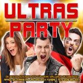 Ultras Party - Die besten Schlager Hits für deine Mallorca Oktoberfest Apres Ski Karneval und Discofox Fussball Fete 2016 bis 2017 von Various Artists