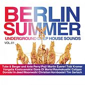 Berlin Summer Vol. 1 - Underground Deep House Sounds von Various Artists