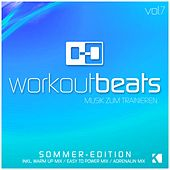 Workout Beats, Vol. 7 (Musik Zum Trainieren) [Sommer Edition] von Various Artists