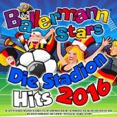 Ballermann Stars - Die Stadion Hits 2016 - Die besten Mallorca Schlager Hits zur Europameisterschaft in Frankreich 2016 (Auf uns und jeder für jeden – Wir sind die Mannschaft und feiern mit Yaya Kolo die Fussball EM Party) von Various Artists