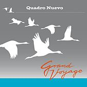 Grand Voyage von Quadro Nuevo