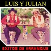 Exitos De Arranque by Luis Y Julian