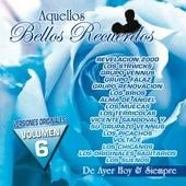 Aquellos Bellos Recuerdos, Vol. 6 by Various Artists