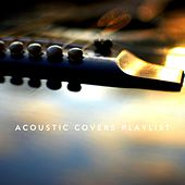 Acoustic Covers Playlist by Various Artists
