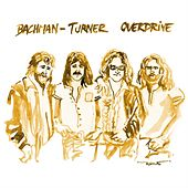 Live At Harpo's Concert Theater, WLLZ-FM Broadcast, Detroit MI, 1st July 1984 (Remastered) by Bachman-Turner Overdrive