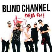 Deja Fu de Blind Channel
