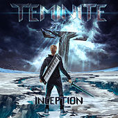 Inception by Teminite