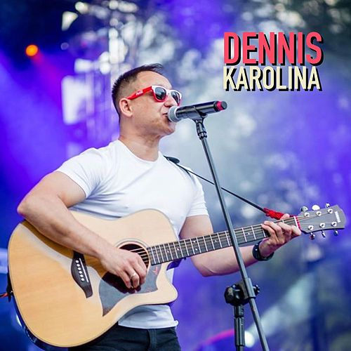 Karolina by Dennis