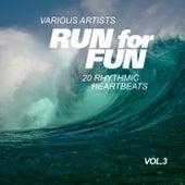 Run for Fun (20 Rhythmic Heartbeats), Vol. 3 by Various Artists