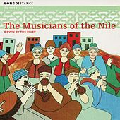 Down By The River by Musicians Of The Nile
