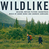 Wildlike (Original Motion Picture Soundtrack) by Various Artists