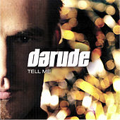Tell Me by Darude
