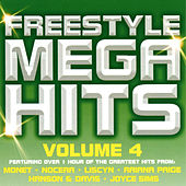 Freestyle Mega Hits, Vol. 4 by Various Artists
