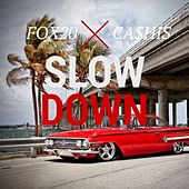 Slow Down de Ca$his