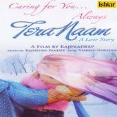 Tera Naam (Original Motion Picture Soundtrack) de Various Artists