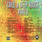 Chill & Deep House Party by Various Artists