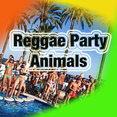 Reggae Party Animals by Various Artists