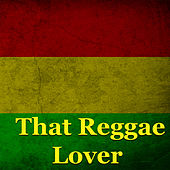 That Reggae Lovers by Various Artists