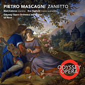 Pietro Mascagni: Zanetto by Various Artists
