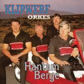 Hantam Berge by Klipwerf Orkes