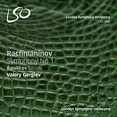 Rachmaninov: Symphony No. 1 - Balakirev: Tamara by Valery Gergiev