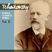 Tchaikovsky: Famous Classical Works, Vol. II by Orchestre De La Société Des Concerts Du Conservatoire