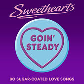 Goin' Steady- Sweethearts (30 Sugar Coated Love Songs) de Various Artists