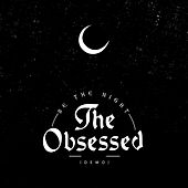 Be the Night (Demo) - Single de The Obsessed