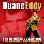The Ultimate Collection - 125 Original Recordings von Duane Eddy