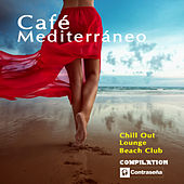 Café Mediterráneo Compilation by Various Artists