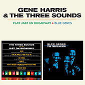 The Three Sounds Play Jazz on Broadway + Blue Genes de Gene Harris