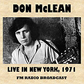 Live in New York 1971 (FM Radio Broadcast) de Don McLean
