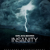 Insanity by Uncle Earl