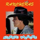 Rancheras de Alberto Vázquez