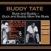 Buck & Buddy + Buck & Buddy Blow the Blues (Bonus Track Version) by Buddy Tate