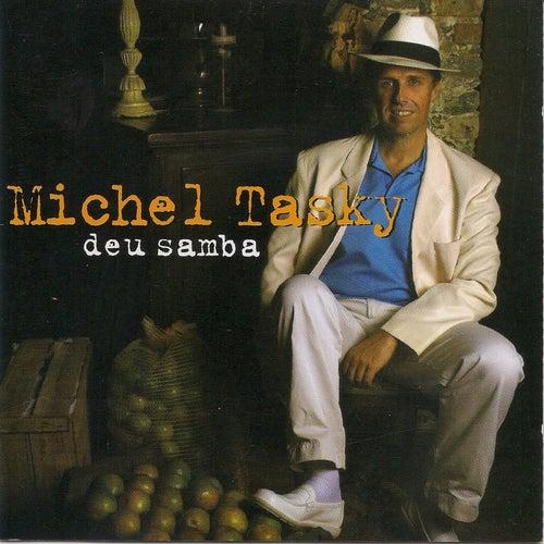 Deu Samba de Michel Tasky
