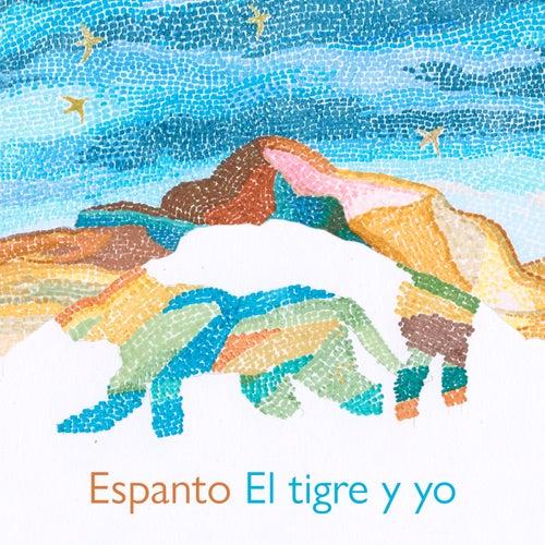 El Tigre y Yo by Espanto