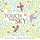 Touch the Sky de Diane Arkenstone