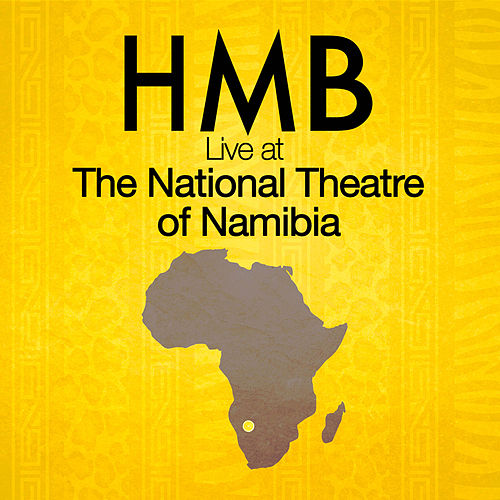 Live at the National Theatre of Namibia (Ao Vivo) de HMB