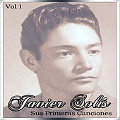 Javier Solís - Sus Primeras Canciones, Vol. 2 de Javier Solis
