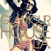 Glamour House in L.A. de Various Artists