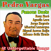 Famous Duets by Pedro Vargas