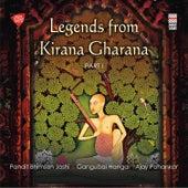 Legends from Kirana Gharana, Vol. 1 by Various Artists