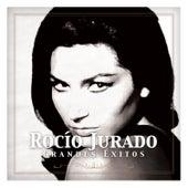 Rocío Jurado - Grandes Éxitos by Rocio Jurado
