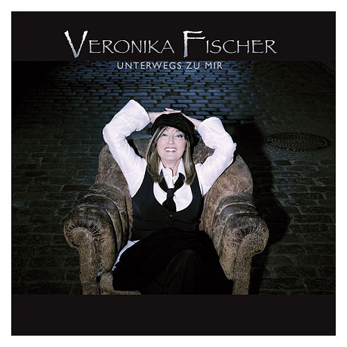 Unterwegs zu mir von Veronika Fischer