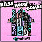 Bass House Bombs Vol. 1 de Various Artists